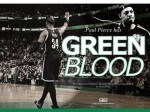 Mix: Paul Pierce – Green Blood