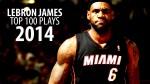 Le Top 100 de LeBron James en 2013/14