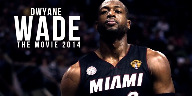 Mix: Dwyane Wade – The Movie