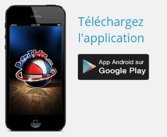 L'appli Basket Infos dispo sur Android