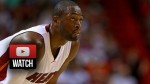 Les highlights de Dwyane Wade: 26 points et 6 passes