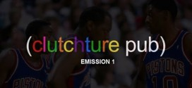 Clutchture Pub – Emission 1