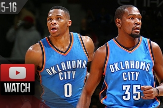 Les highlights du tandem Russell Westbrook (triple-double) – Kevin Durant (14 pts, 10 rbds en 16 mins)
