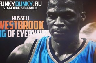 Mix: Russell Westbrook – King of Everything