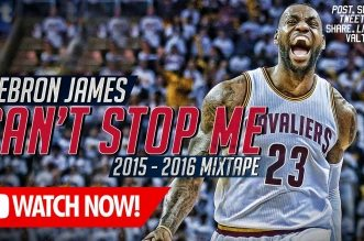 Le superbe mix du jour: LeBron James – Can't Stop Me