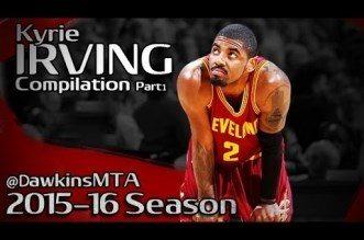 Compilation: les meilleurs moves de la saison de Kyrie Irving