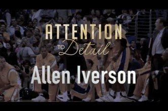 Vidéo: Attention to Detail, le jeu d'Allen Iverson passé au crible