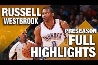 Les highlights de la pré-saison de Russell Westbrook