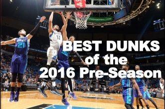 Mix: les meilleurs dunks de la pré-saison