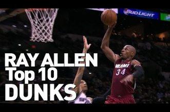 Le Top 10 dunks de Ray Allen en carrière