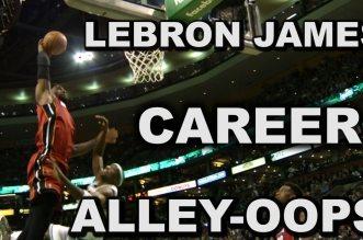 L'énorme mix du jour: les meilleurs alley-oops en carrière de LeBron James