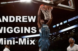 Mini-Mix: Andrew Wiggins Upping His Game